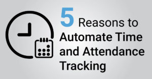5-Reasons-to-Automate-Time-&-Attendance-Tracking